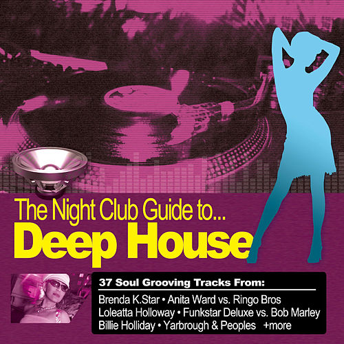 Clubber's Guide To Deep House by Various Artists
