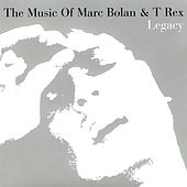 Legacy: The Music Of Marc Bolan & T. Rex by Various Artists