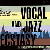 Stardust Records Presents… Vocal And Jazz Ecstasy by Various Artists
