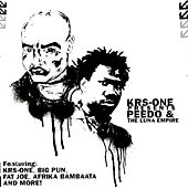 Krs-One Presents Peedo & The Luna Empire by Peedo