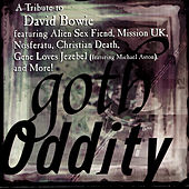 Goth Oddity: A Tribute To David Bowie by Various Artists