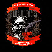 Appetite For Reconstruction - A Tribute To Guns 'n' Roses by Various Artists