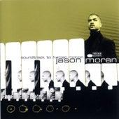Soundtrack To Human Motion by Jason Moran