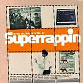 Superrappin': The Album, Vol. 2 by Various Artists