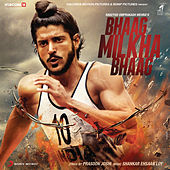 Bhaag Milkha Bhaag (Original Motion Picture Soundtrack) by Shankar-Ehsaan-Loy