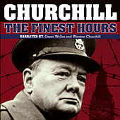 Churchill: The Finest Hours by Winston Churchill