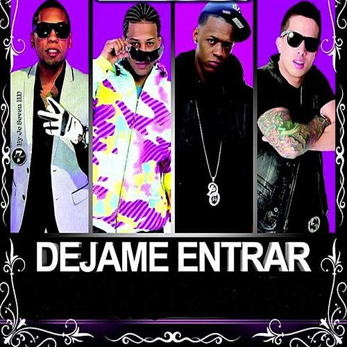 Dejame Entrar (feat. Secreto, Black Point & Randy) by De La Ghetto