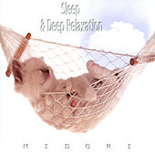 Sleep and Deep Relaxation by Midori
