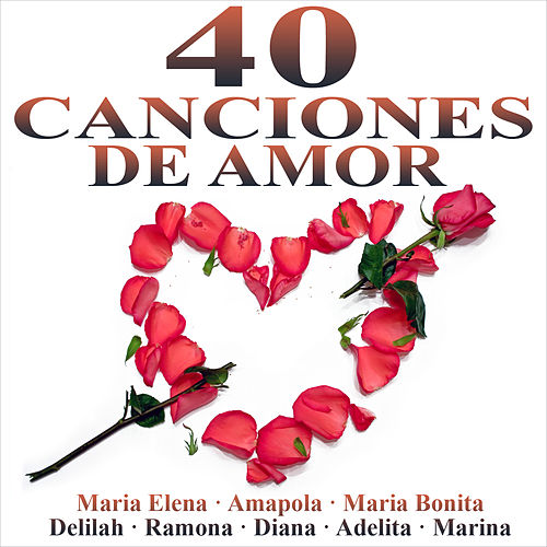 40 Canciones de Amor by Various Artists
