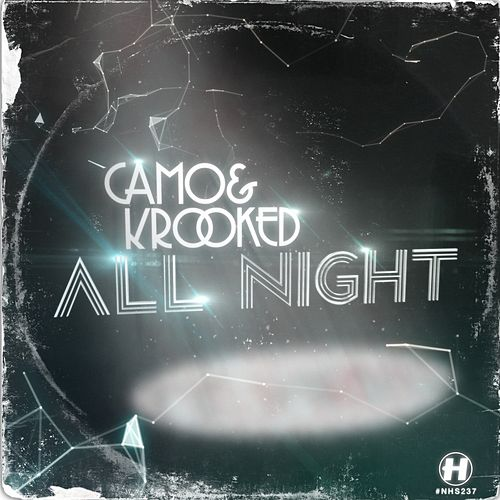 All Night by Camo And Krooked
