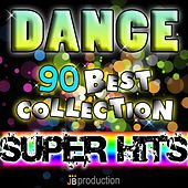 Dance 90 (Best Collection Super Hits) by Various Artists