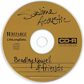Acoustic: Bradley Nowell And Friends by Sublime