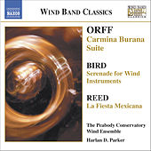 ORFF: Carmina Burana Suite / BIRD: Serenade / REED: La fiesta mexicana by Peabody Conservatory Wind Ensemble