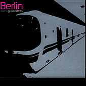 Metro: Greatest Hits von Berlin