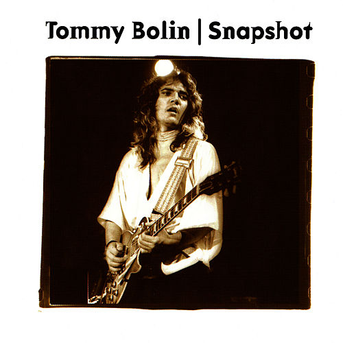 Snapshot by Tommy Bolin