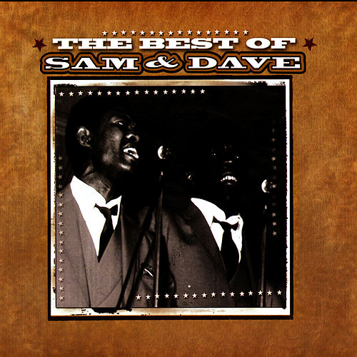 The Best of Sam & Dave by Sam and Dave