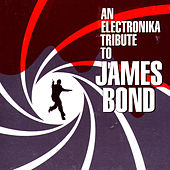 An Electronika Tribute to James Bond by Various Artists