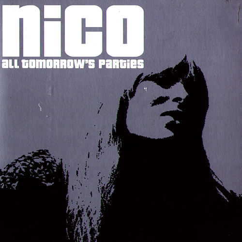 All Tomorrow's Parties by Nico