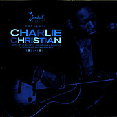 Charlie Christian With The Goodman Sextet: The Radio Broadcasts 1939 - 1941 by Charlie Christian