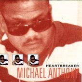 Heartbreaker by Michael Anthony