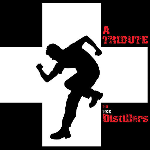 A Tribute To The Distillers by Various Artists