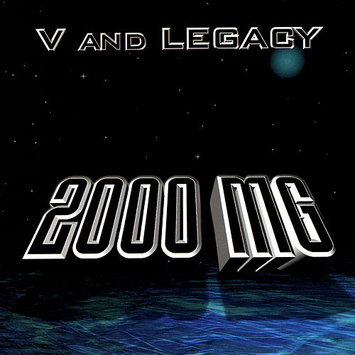 2000 Mg by V and Legacy