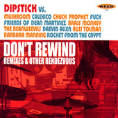 Don't Rewind: Remixes & Other Rendezvous by Various Artists