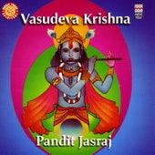 Vasudeva Krishna - Bhajans On Lord Krishna by Pandit Jasraj