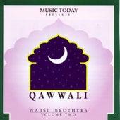 Qawwali - Warsi Brothers - Volume Two by Warsi Brothers