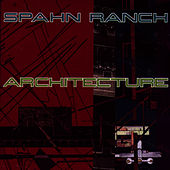 Architecture by Spahn Ranch