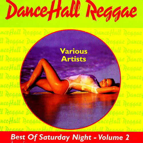 The Best Of Saturday Night - Volume 2 by Various Artists