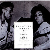 A Fool In Love by Ike and Tina Turner