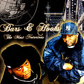 The Most Notorious by Bars & Hooks