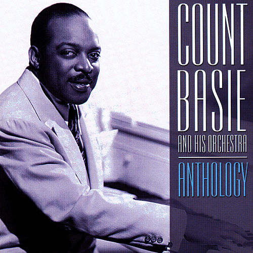 Anthology by Count Basie