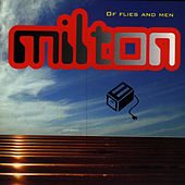 Of Flies And Men by Milton