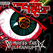 Witness The Millennium by Electric Hellfire Club