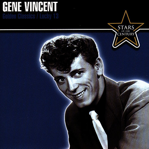 Golden Classics: Lucky 13 by Gene Vincent