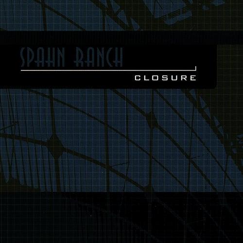 Closure by Spahn Ranch
