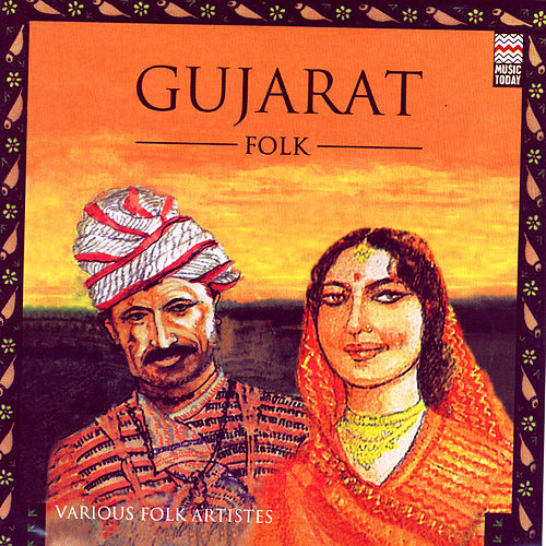 Gujarat - Folk by Various Artists
