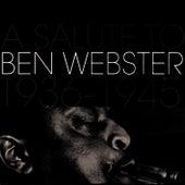 A Salute To Ben Webster 1936-1945 von Ben Webster