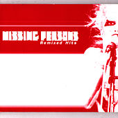Missing Persons Remixed Hits by Missing Persons