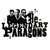 The Legendary Paragons by The Paragons