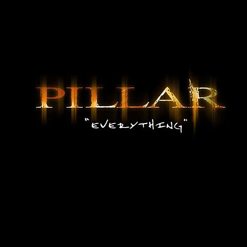 Everything by Pillar