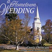 A Hometown Wedding by Craig Duncan