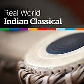 Real World: Indian Classical by Various Artists
