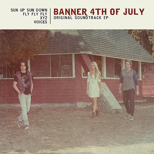 Banner 4th of July (Original Soundtrack EP) by Brooke White