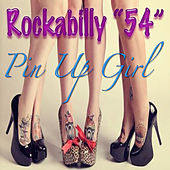 Pin Up Girl - Single by Rockabilly