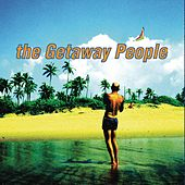 The Getaway People by The Getaway People