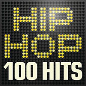 Hip Hop - 100 Hits by Various Artists