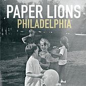 Philadelphia by Paper Lions